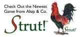 Check Out the New Game From Alsip & Co. -- Strut!